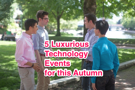 luxurious technology events