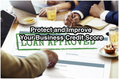 Protect and Improve Your Business Credit Score