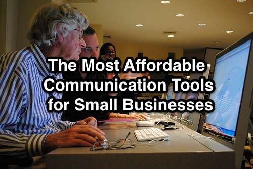The Most Affordable Communication Tools for Small Businesses