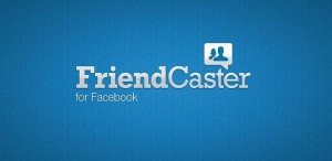 friencaster for facebook