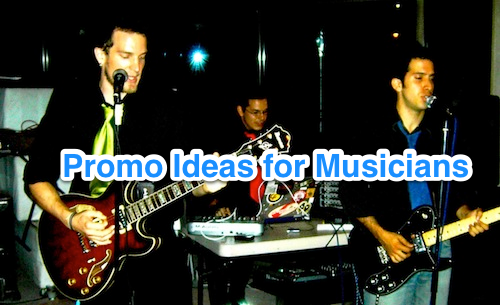 promo ideas musicians