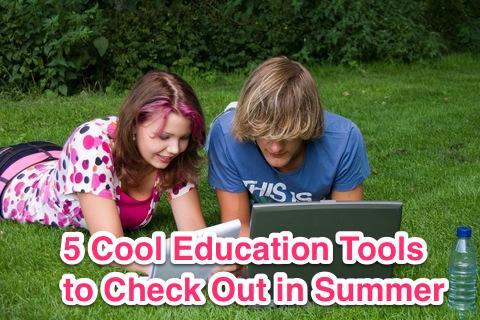 summer education tools