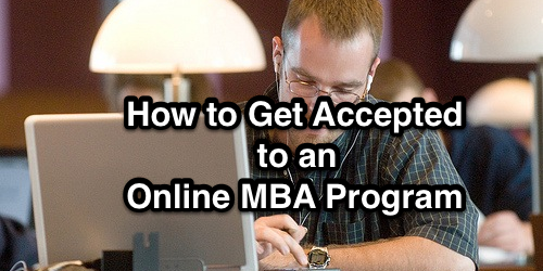 How to Get Accepted for an Online MBA Program