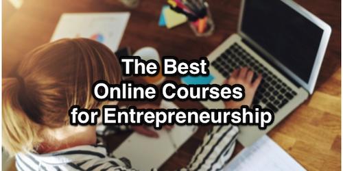 The Best Online Courses for Entrepreneurship