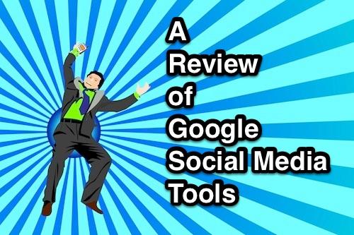 google social media tools