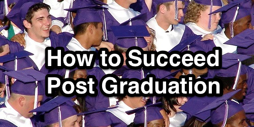 how to succeed post graduation