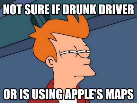 not sure if drunk driver or using apple maps